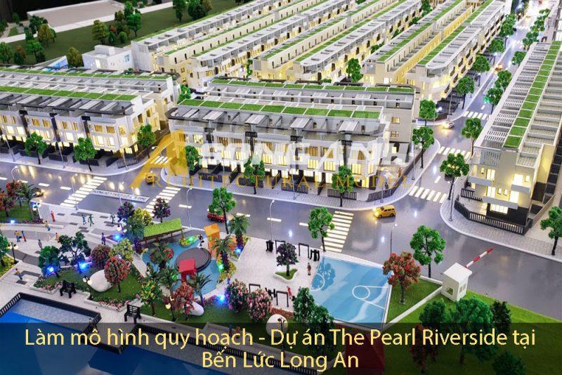 làm mô hình quy hoạch - dự án the pearl riverside tại bến lức Long An